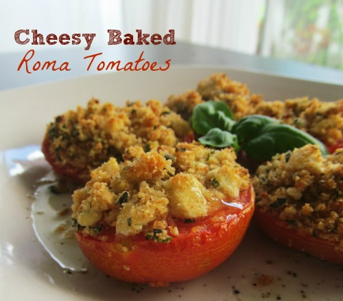 Cheesy baked Roma Tomatoes