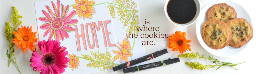 Home Is Where The Cookies Are