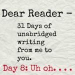 Dear Reader day 8